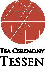 Tea Ceremony 鉄仙Tessen